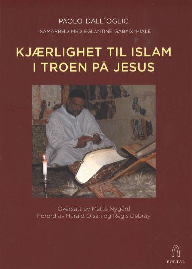 Kjærlighet til islam i troen på Jesus