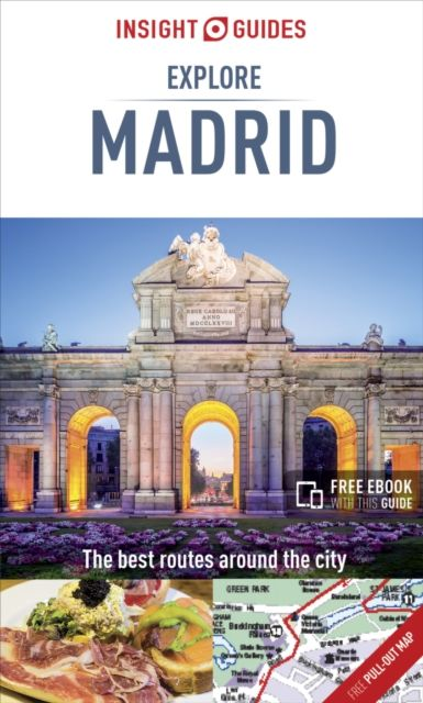 Insight Guides Explore Madrid (Travel Guide with Free eBook)