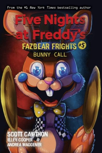 Bunny Call (Five Nights at Freddy's: Fazbear Frigh