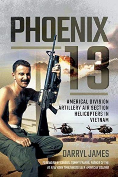 Phoenix 13 - Elite Helicopter Units in Vietnam