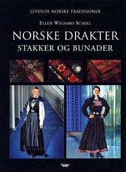 Norske drakter, stakker og bunader