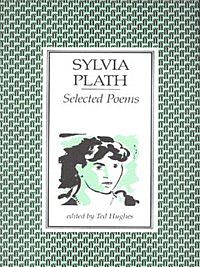 Selected poems of Sylvia Plath