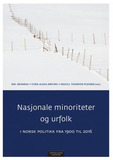 Nasjonale minoriteter og urfolk i norsk politikk fra 1900 til 2016