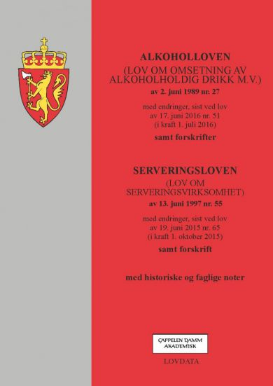 Alkoholloven ; Serveringsloven : (lov om serveringsvirksomhet) av 13. juni 1997 nr. 55 : med endring