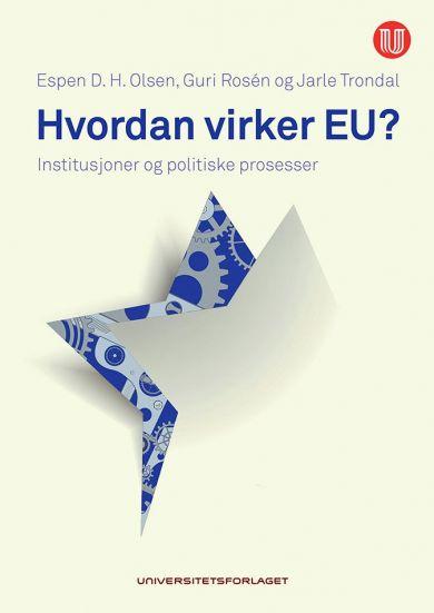Hvordan virker EU?