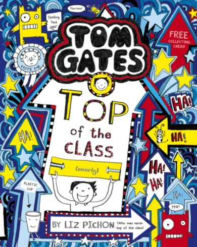 Top of the Class (Nearly) Tom Gates 9