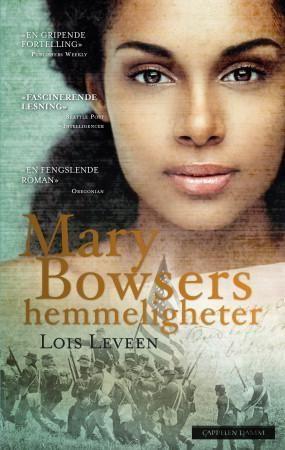 Mary Bowsers hemmeligheter