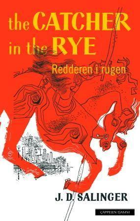 Redderen i rugen = The catcher in the rye