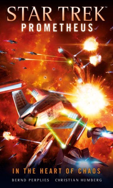 Star Trek Prometheus - In the Heart of Chaos