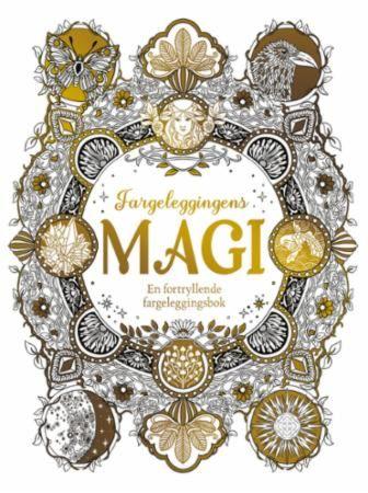 Fargeleggingens magi. En fortryllende fargeleggingsbok