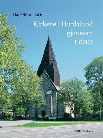 Kirkene i Hordaland gjennom tidene