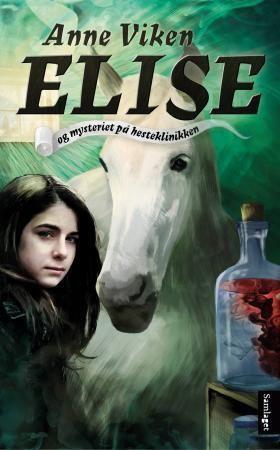 Elise og mysteriet på hesteklinikken