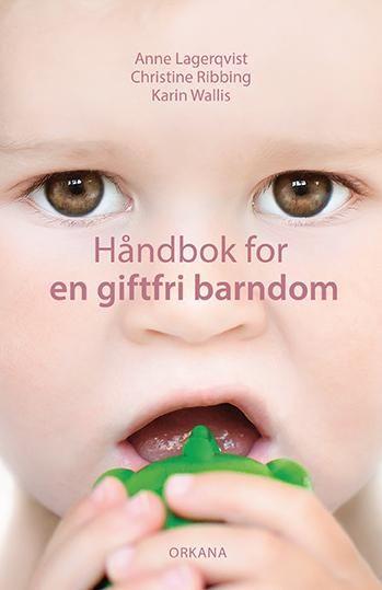 Håndbok for en giftfri barndom