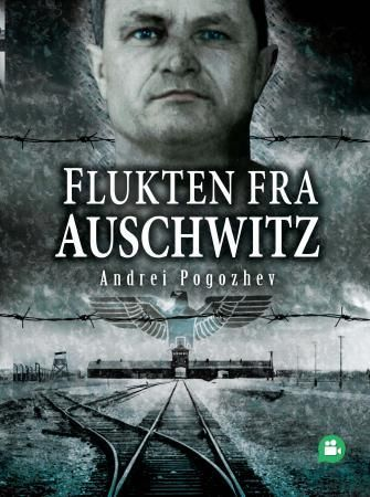 Flukten fra Auschwitz