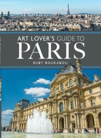 The Art Lover's Guide to Paris