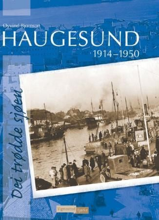 Haugesund 1914-1950