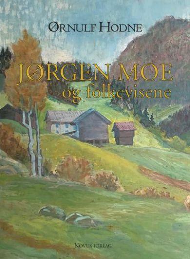 Jørgen Moe og folkevisene