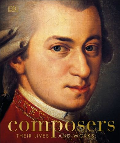 Composers. Their Lives and Works
