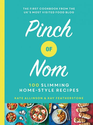Pinch of Nom. 100 Slimming, Home-style Recipes