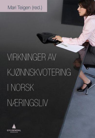 Virkninger av kjønnskvotering i norsk næringsliv