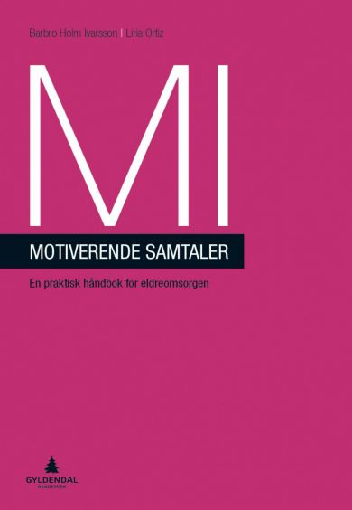 MI - motiverende samtaler