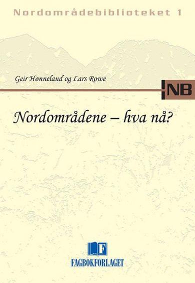 Nordområdene - hva nå?