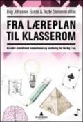 Fra læreplan til klasserom