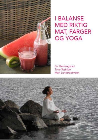I balanse med riktig mat, farger og yoga
