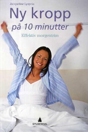 Ny kropp på 10 minutter