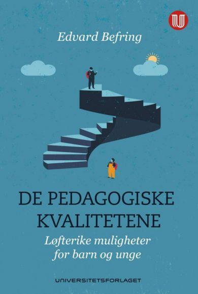 De pedagogiske kvalitetene