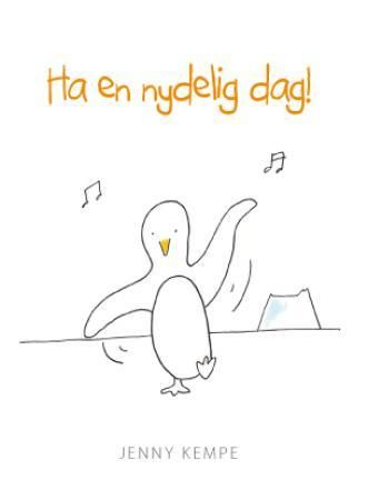Ha en nydelig dag!