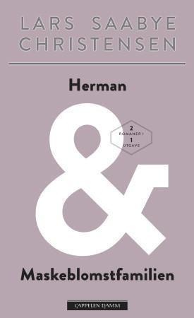 Herman ; Maskeblomstfamilien : roman