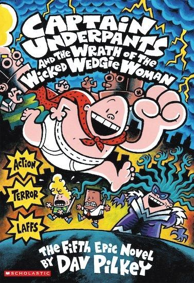 Captain Underpants and the Wrath of the Wicked Wed