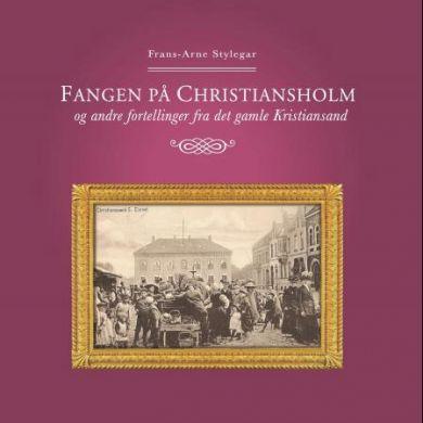 Fangen på Christiansholm og andre fortellinger fra