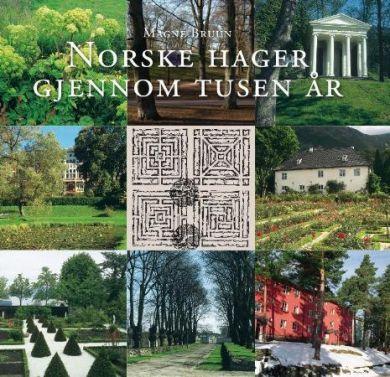 Norske hager gjennom tusen år