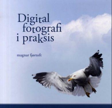 Digital fotografi i praksis