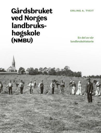 Gårdsbruket ved Norges landbrukshøgskole (NMBU)