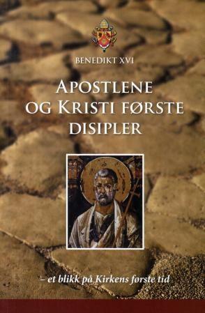 Apostlene og Kristi første disipler