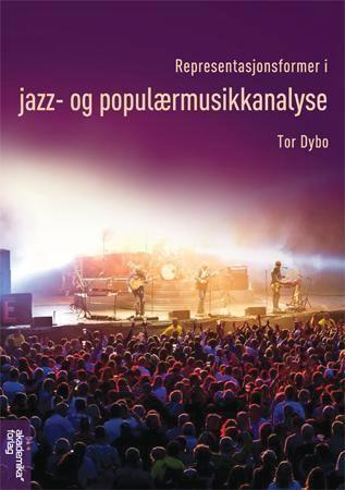 Representasjonsformer i jazz- og populærmusikkanalyse