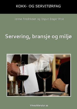 Servering, bransje og miljø