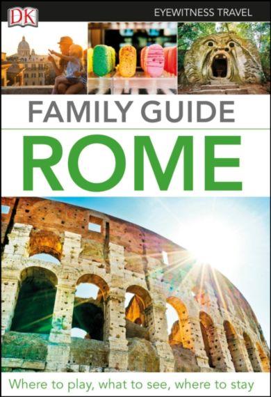 DK Eyewitness Family Guide Rome