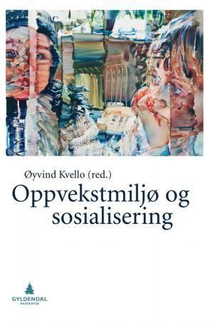 Oppvekstmiljø og sosialisering
