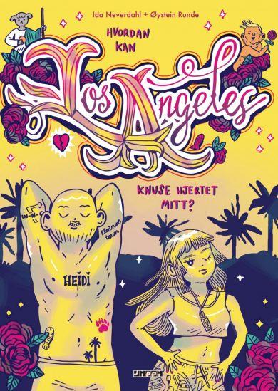 Hvordan kan Los Angeles knuse hjertet mitt?