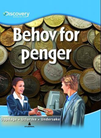 Behov for penger
