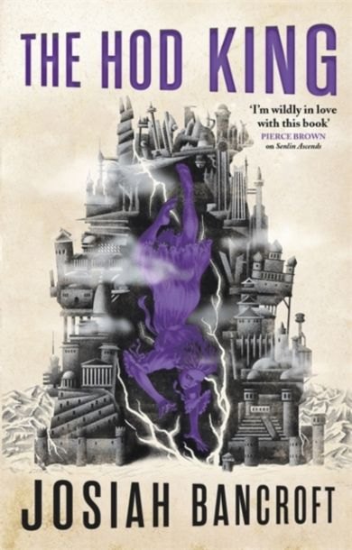 The Hod King. Books of Babel 3