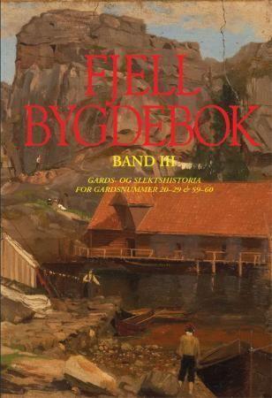 Fjell bygdebok. Bd. III