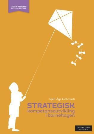 Strategisk kompetanseutvikling i barnehagen