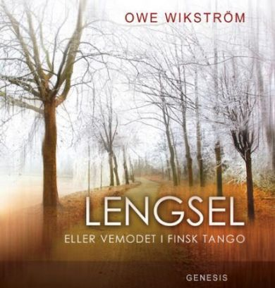 Lengsel, eller Vemodet i finsk tango