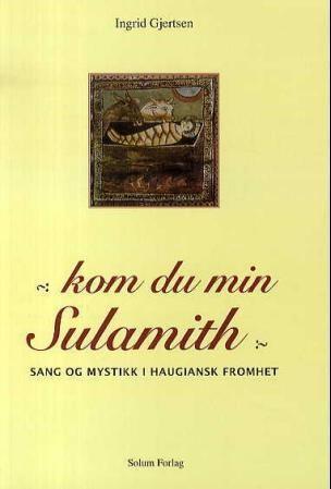 Kom du min Sulamith