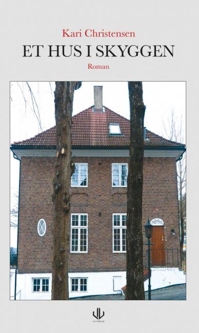 Et hus i skyggen